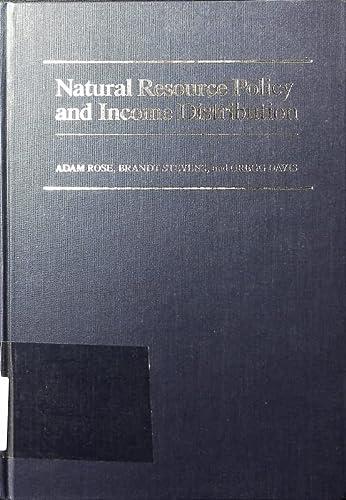 Natural Resource Policy and Income Distribution: Stevens, Professor Brandt, Davis, Professor Gregg