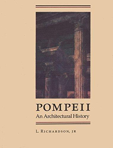 Pompeii an Architectural History: Richardson, L, Jr.