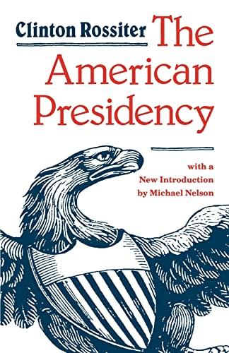 9780801835452: The American Presidency
