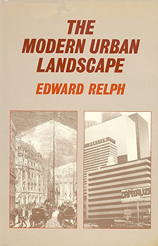 9780801835599: The Modern Urban Landscape: 1880 to the Present