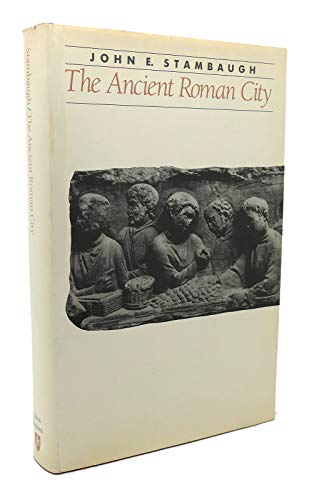 9780801835742: The Ancient Roman City (Ancient Society and History)