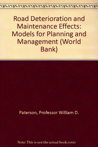 9780801835902: Road Deterioration and Maintenance Effects: Models for Planning and Management (World Bank)
