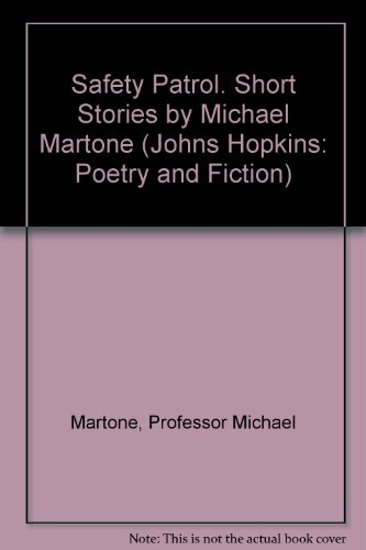 Safety Patrol. Short Stories by Michael Martone: Professor Michael Martone