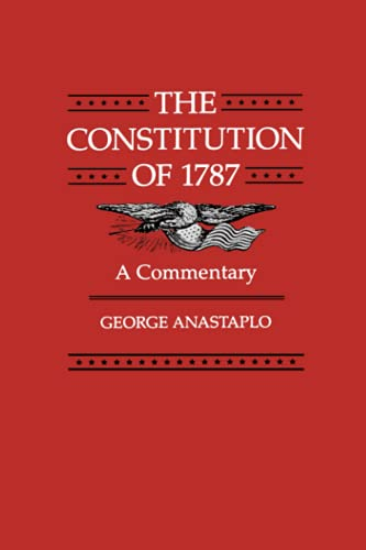 9780801836060: The Constitution of 1787: A Commentary
