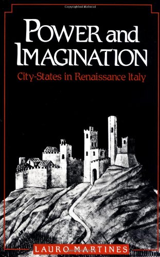 9780801836435: Power and Imagination: City-States in Renaissance Italy