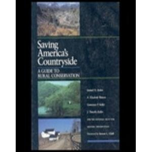 9780801836954: Saving America's Countryside: A Guide to Rural Conservation. For The National Trust for Historic Preservation