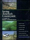 Saving America's Countryside: A Guide to Rural: Stokes, Professor Samuel
