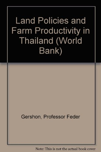 9780801837272: Land Policies and Farm Productivity in Thailand (World Bank)