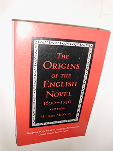 9780801837463: The Origins of the English Novel, 1600-1740