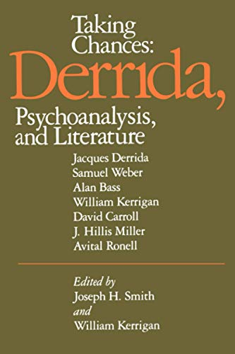 9780801837494: Taking Chances: Derrida, Psychoanalysis, and Literature: Psychiatry and the Humanities Vol 7