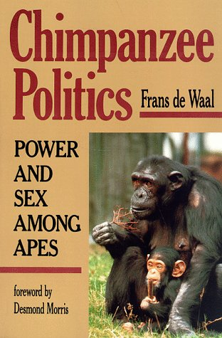 9780801838330: Chimpanzee Politics: Power and Sex Among Apes
