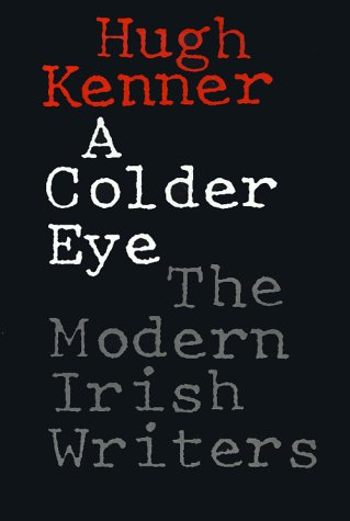 9780801838385: A Colder Eye: The Modern Irish Writers