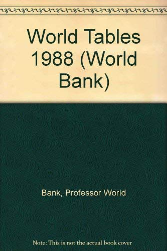 World Tables 1988 (World Bank): Professor World Bank