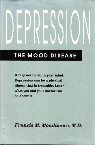 9780801838569: Depression, the Mood Disease (A Johns Hopkins Press Health Book)