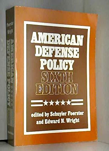 9780801838682: American Defense Policy