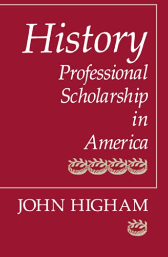 9780801839528: History: Professional Scholarship in America