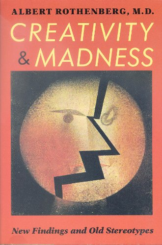 9780801840111: Creativity and Madness: New Findings and Old Stereotypes