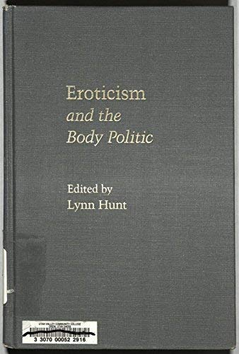 Eroticism and the Body Politic [Series: Parallax: Hunt, Lynn Avery.,