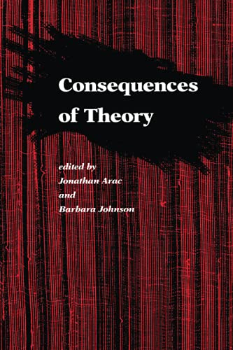 9780801840456: Consequences of Theory: Selected Papers from the English Institute, 1987-88