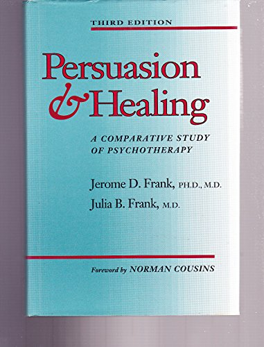 9780801840678: Persuasion and Healing: A Comparative Study of Psychotherapy