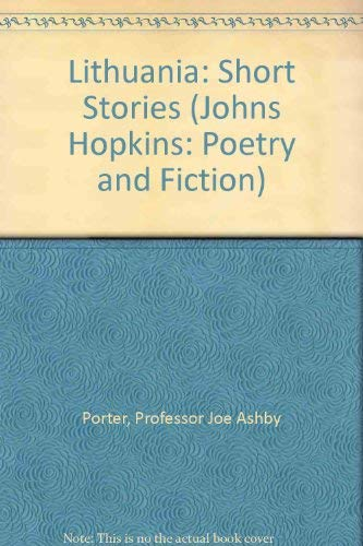 9780801840913: Lithuania: Short Stories (Johns Hopkins: Poetry and Fiction)