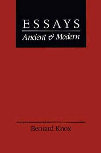 9780801841071: Essays Ancient and Modern