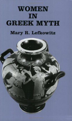 9780801841088: Women in Greek Myth