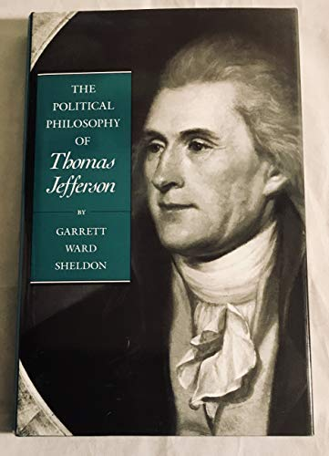 9780801841422: The Political Philosophy of Thomas Jefferson