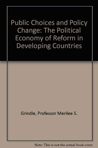 9780801841552: Public Choices and Policy Change: The Political Economy of Reform in Developing Countries