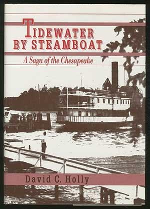 9780801841682: Tidewater by Steamboat: A Saga of the Chesapeake