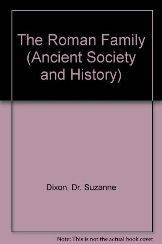 9780801841996: The Roman Family (Ancient Society and History)