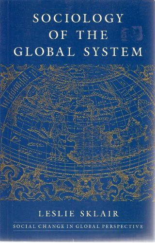 9780801842207: Sociology of the Global System
