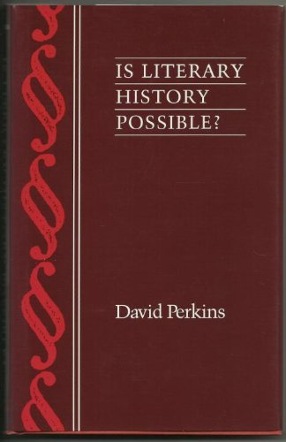 9780801842740: Is Literary History Possible?