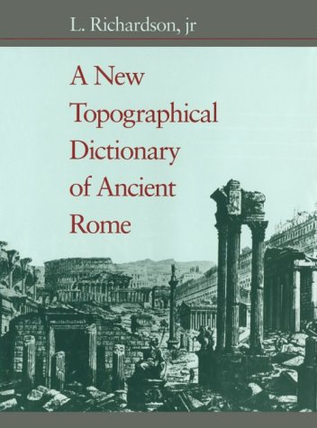 9780801843006: A New Topographical Dictionary of Ancient Rome