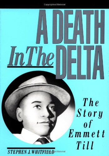 9780801843266: A Death in the Delta: The Story of Emmett Till