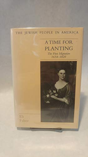A time for planting : the first migration , 1654-1820.: Faber, Eli