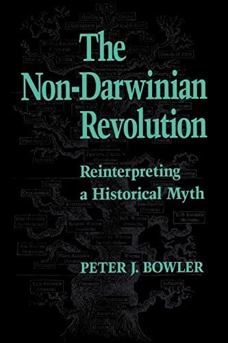 9780801843679: The Non-Darwinian Revolution: Reinterpreting a Historical Myth