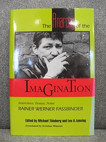9780801843686: The Anarchy of the Imagination: Interviews, Essays, Notes