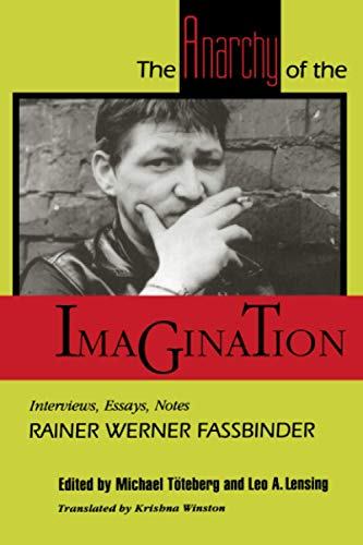 9780801843693: The Anarchy of the Imagination: Interviews, Essays, Notes