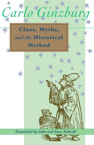 9780801843884: Clues, Myths, and the Historical Method