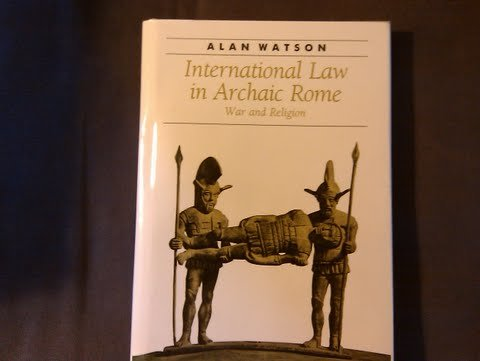 9780801845062: International Law in Archaic Rome: War and Religion (Ancient Society and History)