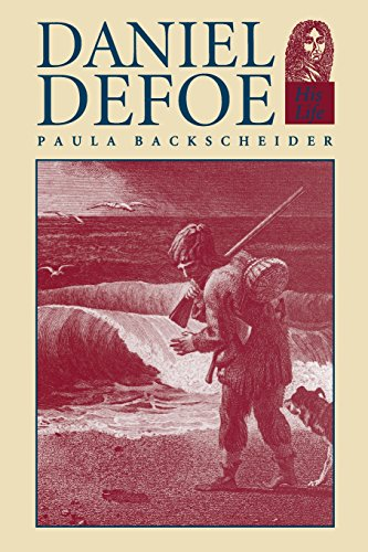 9780801845123: Daniel Defoe: His Life