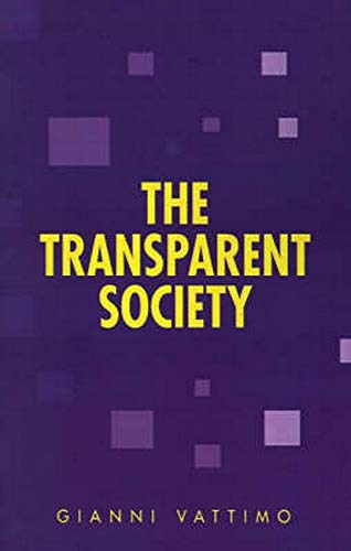The Transparent Society (Parallax: Re-visions of Culture and Society): Vattimo, Gianni