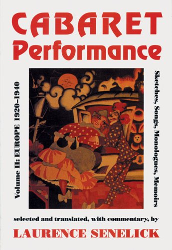 9780801845437: Cabaret Performance Volume II: Europe 1920-1940 Sketches, Songs, Monologues, Memoirs