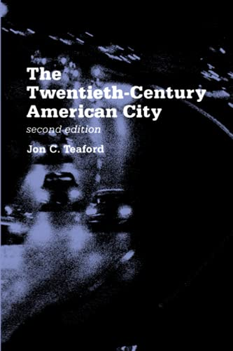 9780801845512: The Twentieth-Century American City: Problem, Promise, and Reality (The American Moment)