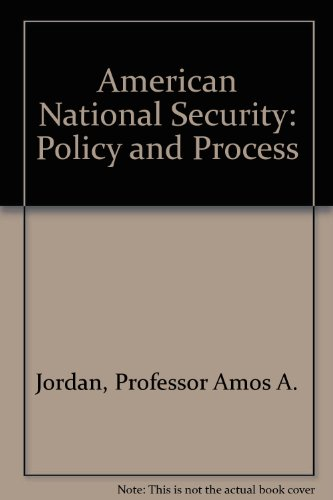 9780801845697: American National Security: Policy and Process