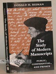 9780801845901: The Study of Modern Manuscripts: Public, Confidential, and Private (The James P.R. Lyell lectures in bibliography for 1989)