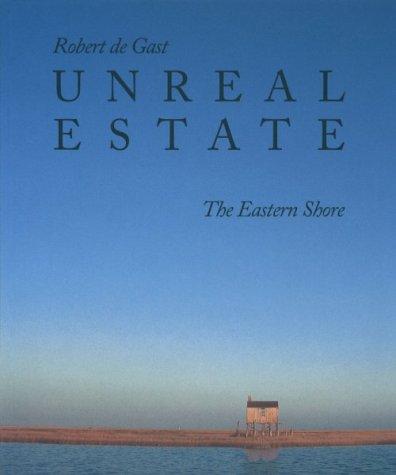 9780801845918: Unreal Estate: The Eastern Shore