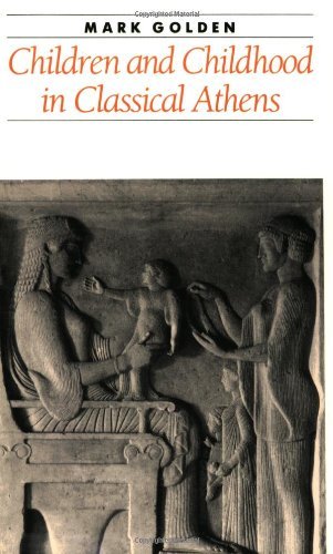 9780801846007: Children and Childhood in Classical Athens (Ancient Society and History)