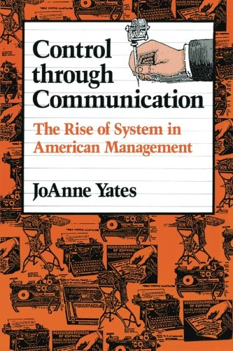 9780801846137: Control through Communication: The Rise of System in American Management (Studies in Industry and Society)